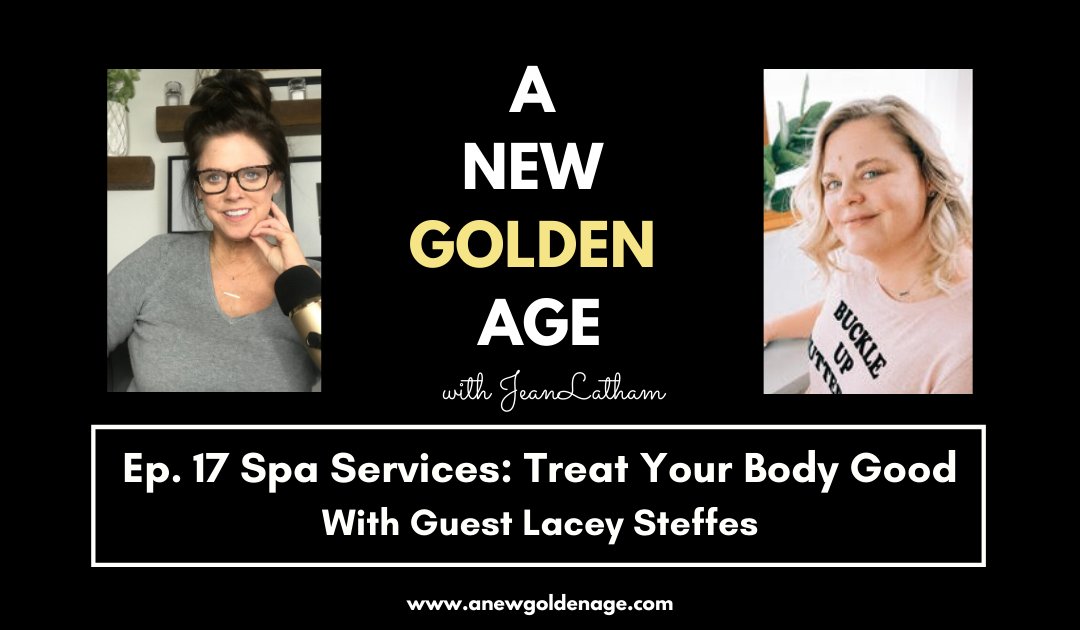 Spa Services:  Treat Your Body Good with Lacey Steffes