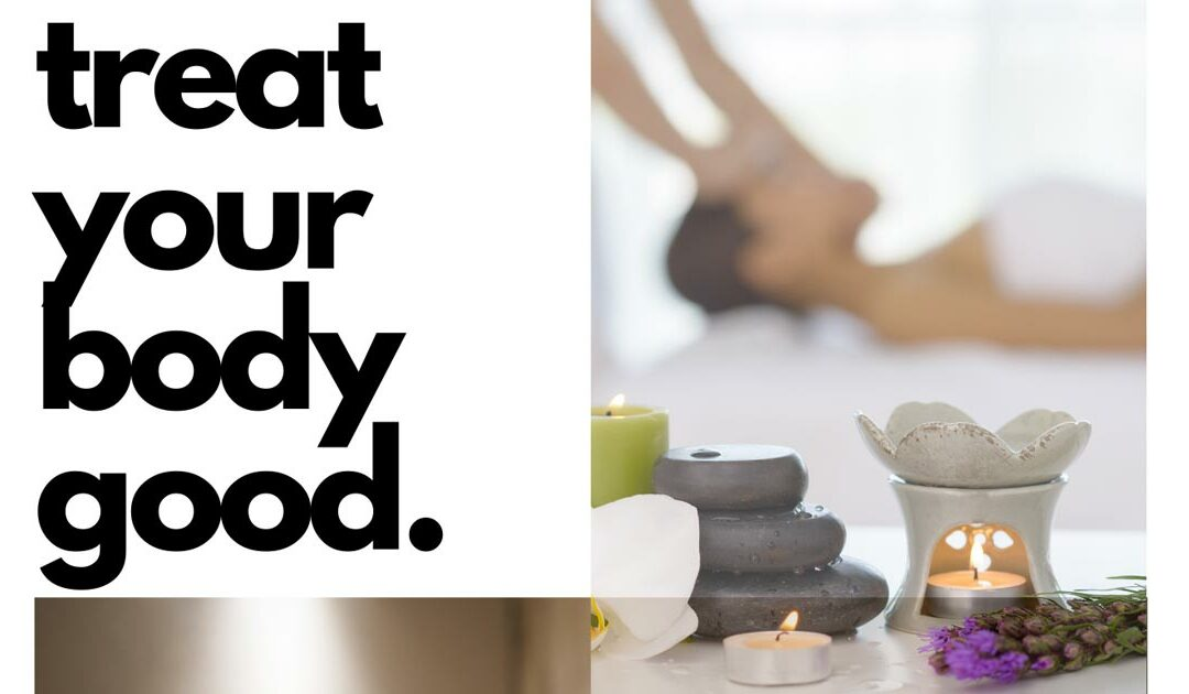 Spa Services:  Treat Your Body Good